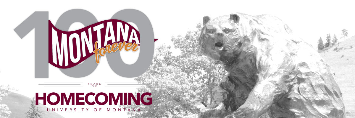 Picture of Grizzly Bear statue with text reading: 'Montana forever. 100 years of Homecoming University of Montana