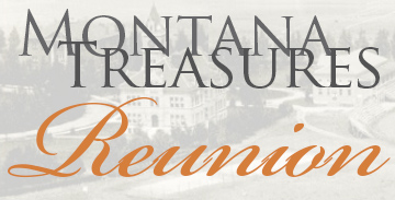 "Text reading ""Montana Treasures Reunion"" overlaid on vintage photograph of the University"