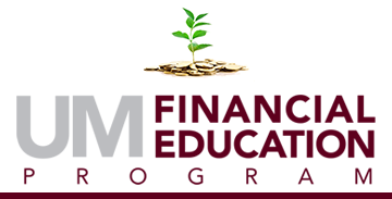 """Image of tree growing out of gold coins above logo that reads """"UM Financial Education Program"""""""