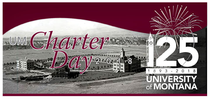 2018 Charter Day logo with celebrate 125 (1893-2018) University of Montana over old picture of Main Hall