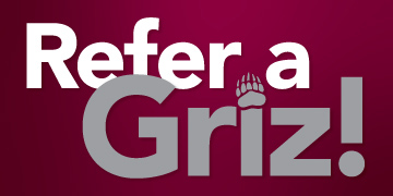 Text reads: Refer a Griz