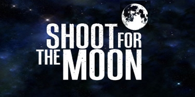 Background photo image of space with text reading: SHOOT FOR THE MOON